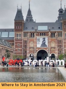 Where to Stay in Amsterdam 2021