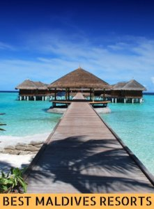BEST MALDIVES RESORTS THAT ARE GOOD FOR EXCURSIONS